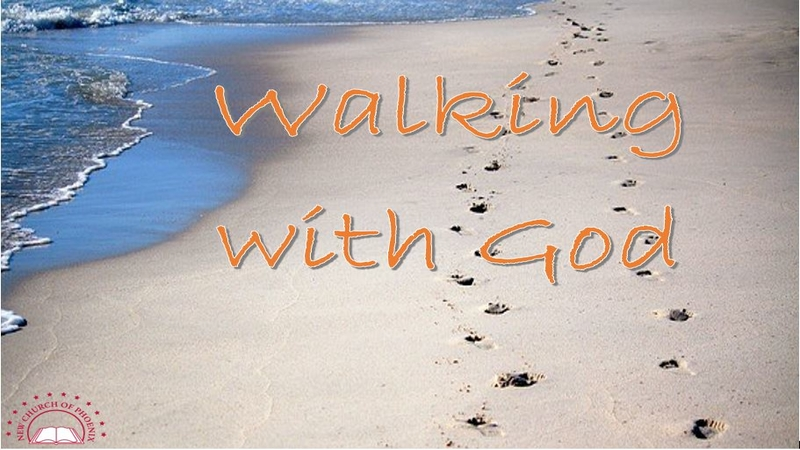 Sermon: Walking with God