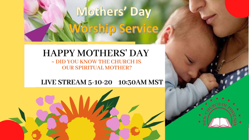 Mothers' Day Worship Service – The Church, our spiritual mother – May 10, 2020