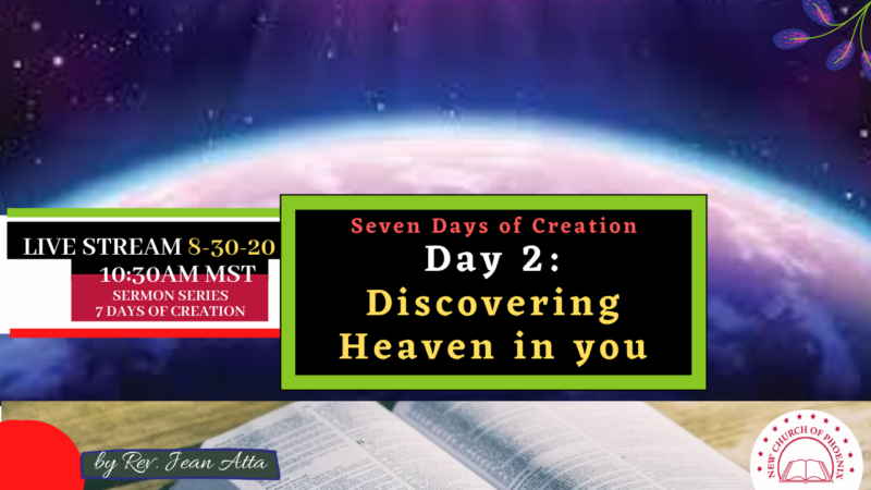 Days of Creation -Part 2: Day 2 – Discovering Heaven in you.